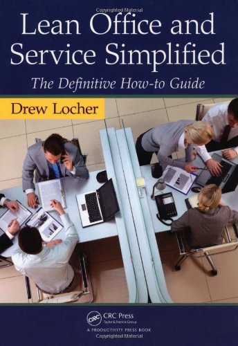 Lean Office and Service Simplified The Definitive How-To Guide  2011 edition cover