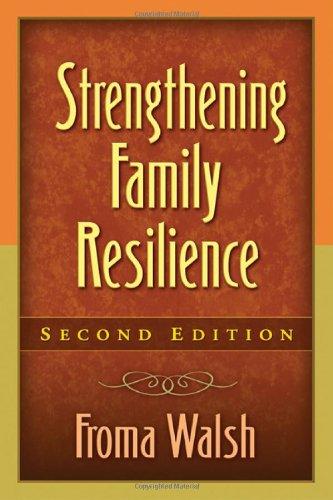 Strengthening Family Resilience, Second Edition  2nd 2006 (Revised) edition cover