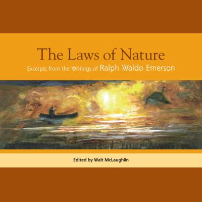 Laws of Nature Excertps from the Writings of Ralph Waldo Emerson  2010 9781556439315 Front Cover