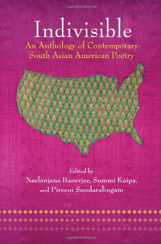 Indivisible An Anthology of Contemporary South Asian American Poetry  2010 edition cover
