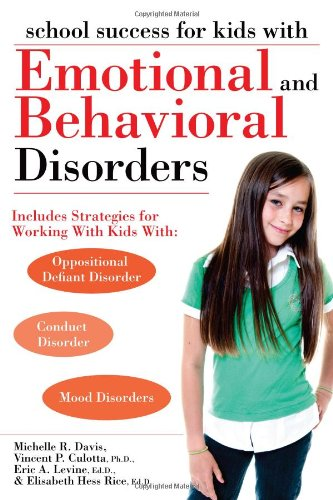 School Success for Kids with Emotional and Behavioral Disorders   2011 edition cover