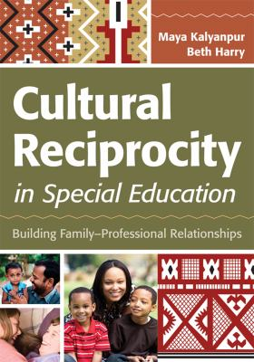 Cultural Reciprocity in Special Education Building Family-Professional Relationships  2012 edition cover
