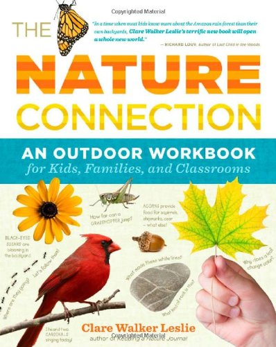 Nature Connection An Outdoor Workbook for Kids, Families, and Classrooms N/A edition cover