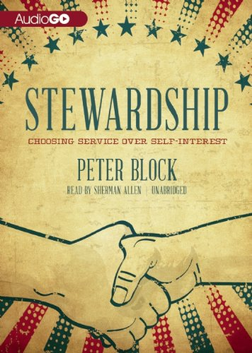 Stewardship: Choosing Service over Self-Interest  2013 edition cover