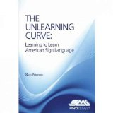 UNLEARNING CURVE:LEARNING ...SIGN LANG. N/A edition cover