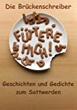F�ttere Mich...  N/A 9783839114315 Front Cover