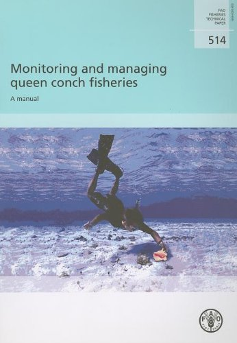 Monitoring and Managing Queen Conch Fisheries: A Manual  2008 edition cover