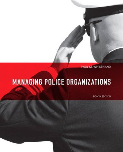 Managing Police Organizations  8th 2014 edition cover