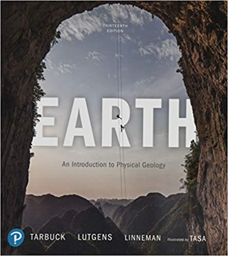 Earth: An Introduction to Physical Geology  2019 9780135188316 Front Cover