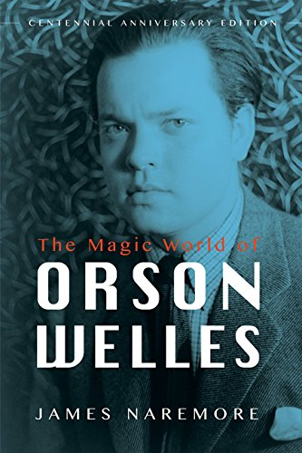 The Magic World of Orson Welles:   2015 9780252081316 Front Cover
