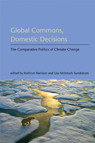 Global Commons, Domestic Decisions The Comparative Politics of Climate Change  2010 edition cover