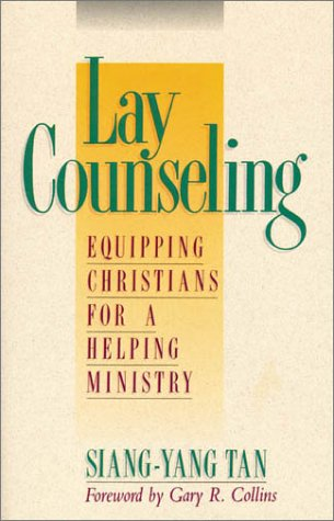 Lay Counseling Equipping Christians for a Helping Ministry  1991 edition cover