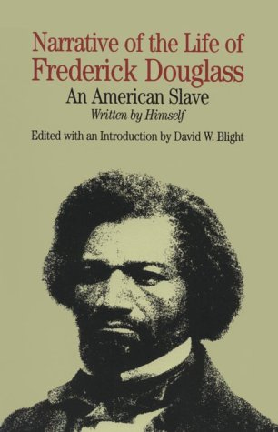 Narrative of the Life of Frederick Douglass An American Slave and Incidents in the Life of a Slave Girl N/A edition cover