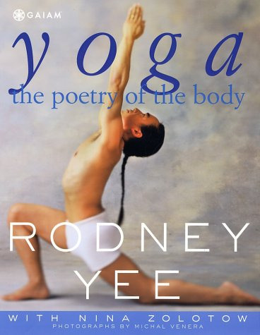 Yoga The Poetry of the Body 5th 2002 (Revised) edition cover