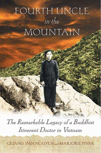 Fourth Uncle in the Mountain The Remarkable Legacy of a Buddhist Itinerant Doctor in Vietnam  2006 edition cover