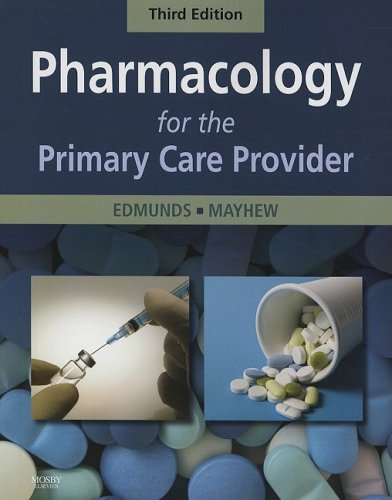 Pharmacology for the Primary Care Provider  3rd 2009 edition cover