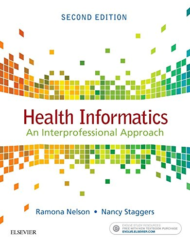 Health Informatics An Interprofessional Approach 2nd 2018 9780323402316 Front Cover