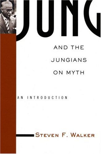 Jung and the Jungians on Myth   2002 edition cover