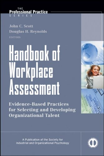 Handbook of Workplace Assessment Evidence-Based Practices for Selecting and Developing Organizational Talent  2010 (Handbook (Instructor's)) edition cover