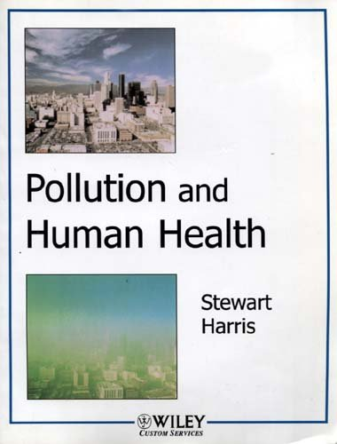 POLLUTION+HUMAN HEALTH 1st 9780471488316 Front Cover