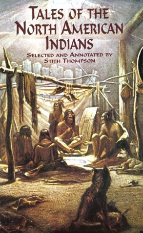 Tales of the North American Indians   2000 9780486411316 Front Cover