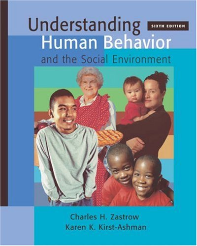 Understanding Human Behavior and the Social Environment (with InfoTrac)  6th 2004 (Revised) edition cover