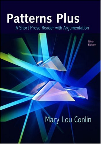Patterns Plus A Short Prose Reader with Argumentation 9th 2008 edition cover