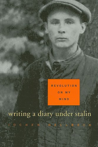Revolution on My Mind Writing a Diary under Stalin  2006 edition cover