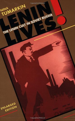 Lenin Lives! The Lenin Cult in Soviet Russia 2nd 1997 (Enlarged) edition cover