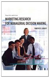 Marketing Research for Managerial Decision Making  4th 2010 (Revised) 9780757573316 Front Cover