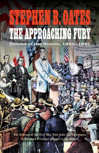 Approaching Fury Voices of the Storm, 1820-1861  2012 edition cover