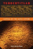 Tenochtitlan Capital of the Aztec Empire N/A edition cover