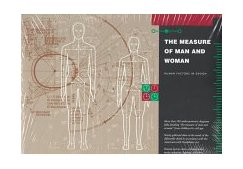Measure of Man and Woman : Human Factors in Design N/A 9780823030316 Front Cover