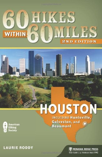 Houston Includes Huntsville, Galveston, and Beaumont 2nd 2011 edition cover