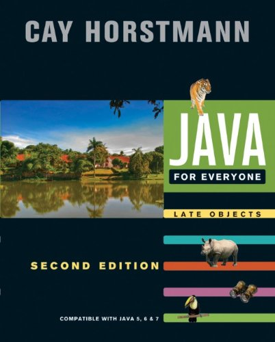 Java for Everyone Late Objects - Compatible with Java 5, 6, and 7 2nd 2013 edition cover