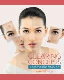 Clearing Concepts A Guide to Acne Treatment  2014 9781133280316 Front Cover