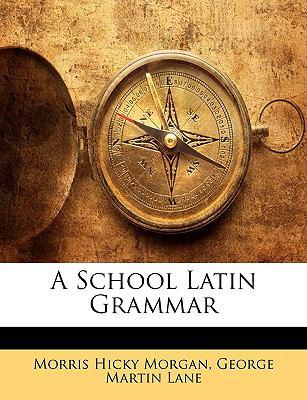 School Latin Grammar N/A edition cover