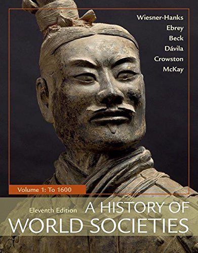 Cover art for A History of World Societies, Volume 1: To 1600, 11th Edition