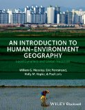 Introduction to Human-Environment Geography Local Dynamics and Global Processes  2014 edition cover