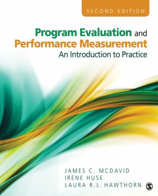 Program Evaluation and Performance Measurement An Introduction to Practice 2nd 2013 edition cover