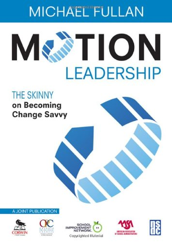 Motion Leadership The Skinny on Becoming Change Savvy  2010 edition cover