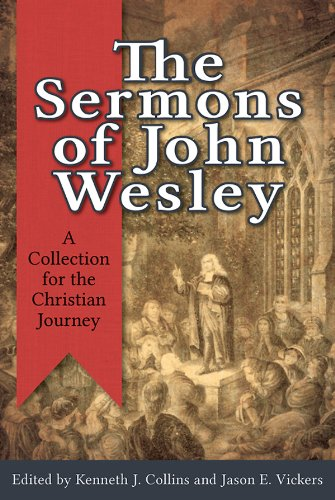 Sermons of John Wesley A Collection for the Christian Journey  2013 edition cover
