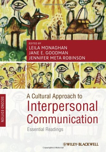 Cultural Approach to Interpersonal Communication Essential Readings 2nd 2012 edition cover