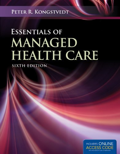 Essentials of Managed Health Care  6th 2013 edition cover