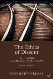 Ethics of Dissent Managing Guerilla Government 2nd 2014 (Revised) edition cover