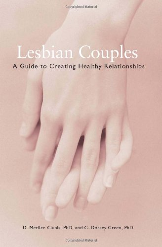 Lesbian Couples A Guide to Creating Healthy Relationships 4th 2004 edition cover