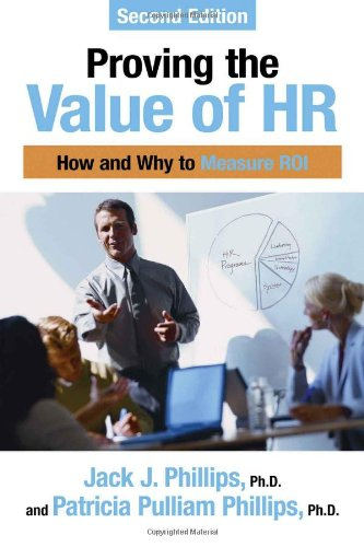Proving the Value of HR How and Why to Measure ROI 2nd edition cover