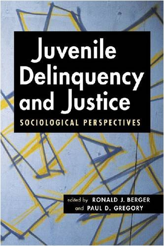 Juvenile Delinquency and Justice Sociological Perspectives  2009 edition cover