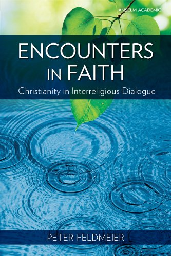 Encounters in Faith Christianity in Interreligious Dialogue N/A edition cover