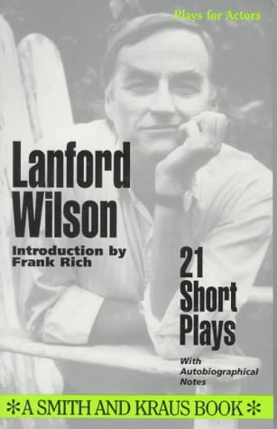 Lanford Wilson : 21 Short Plays  1993 9781880399316 Front Cover
